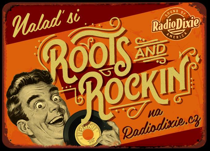 Roots and Rockin´ aneb rock and roll is my life I.